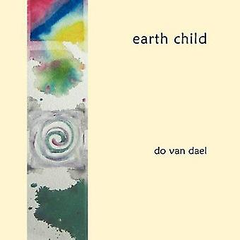 earth child by dael & do van