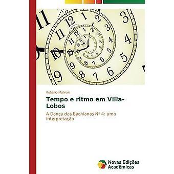 Tempo e Ritmo Em VillaLobos von Molinari Robrio