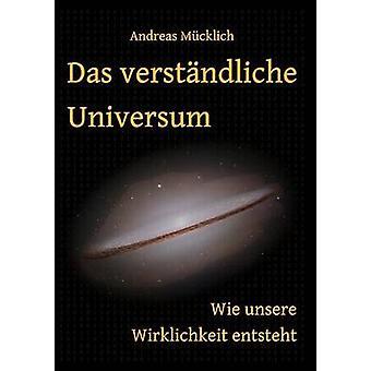 Das verstndliche Universum par Mcklich & Andreas