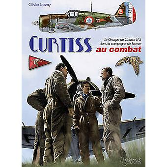 Les Curtiss H-75 au Combat - The GCI/5 During the Campaign for France