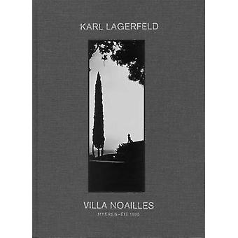 Karl Lagerfeld - Villa Noailles - Hyeres - Ete 1995 by Karl Lagerfeld -