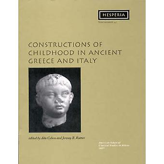 Constructions of Childhood in Ancient Greece and Italy by Cohen - Ada