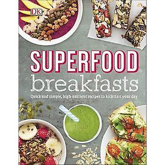Superfood Breakfasts by Kate Turner - 9780241259900 Book