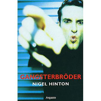 Gangster Brothers 9789185071258