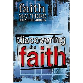 Faith Matters for Young Adults Discovering the Faith by Abingdon & Press