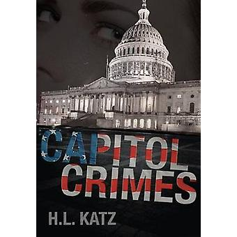 Capitol Crimes by Katz & H.L.