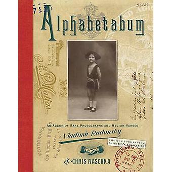 Alphabetabum by Chris Raschka - Vladimir Radunsky - 9781590178171 Book