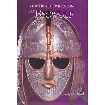 A Critical Companion to Beowulf by Orchard & Andy