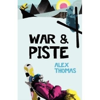War  Piste by Thomas & Alex
