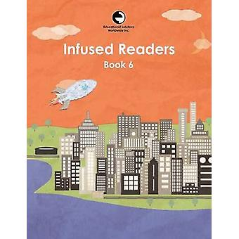 Infused Readers Book 6 by Logan & Amy