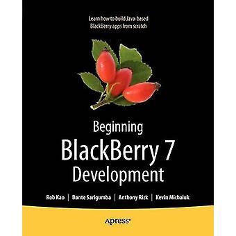 Beginning Blackberry 7 Development by Rizk & Anthony