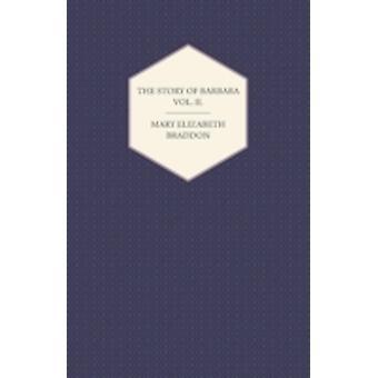 The Story of Barbara Vol. II. by Braddon & Mary Elizabeth