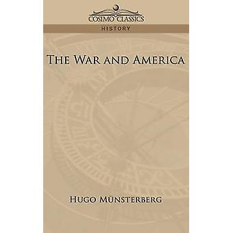 The War and America by Mnsterberg & Hugo