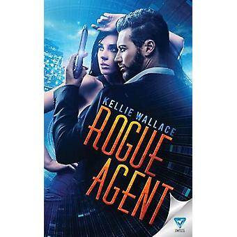 Rogue Agent by Wallace & Kellie