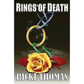 Rings of Death by Thomas & Ricki
