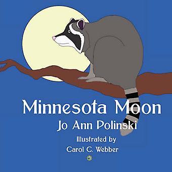 Minnesota Moon by Polinski & Jo Ann