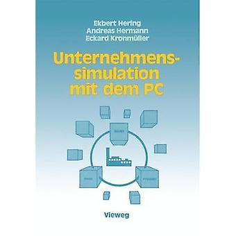 Unternehmenssimulation mit dem PC by Hering & Ekbert