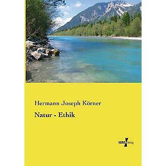 Natur Ethik par Krner et Hermann Joseph
