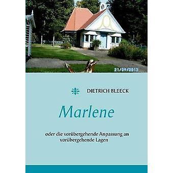 Marlene by Bleeck & Dietrich