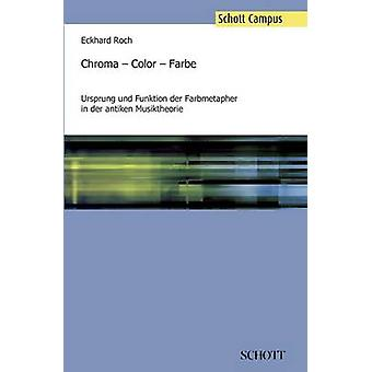 Chroma  Color  Farbe by Roch & Eckhard
