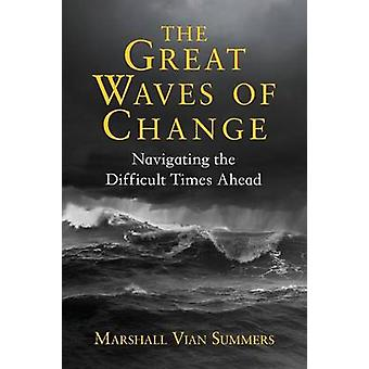 The Great Waves of Change by Summers & Marshall Vian