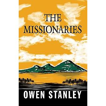 The Missionaries by Stanley & Owen