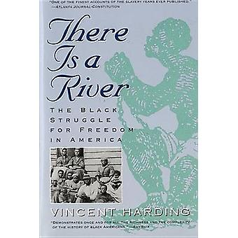 There Is a River by Vincent Harding - 9780156890892 Book