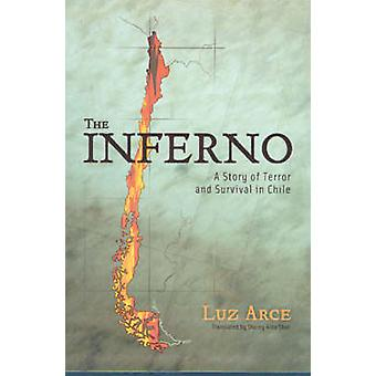 The Inferno - A Story of Terror and Survival in Chile by Luz Arce - 97