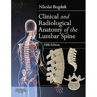 Anatomie clinique et radiologique de la colonne lombaire par Nikolai Bogd