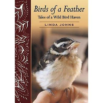 Birds of a Feather - Tales of a Wild Bird Haven (abridged edition) by