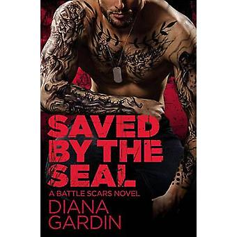 Saved by the Seal by Diana Gardin - 9781455594740 Book