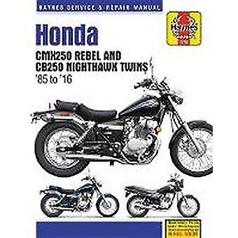Honda CMX250 Rebel & CB250 Nighthawk Twins (85-16) by Haynes Publ
