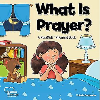 Kidz - What Is Prayer? Board Book by Valerie Carpenter - 9781628628340
