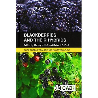 Blackberries and Their Hybrids by Harvey Hall - 9781780646688 Book