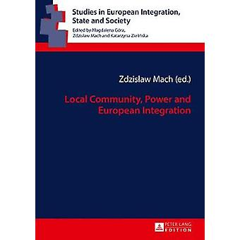 Local Community - Power and European Integration by Zdzislaw Mach - 9