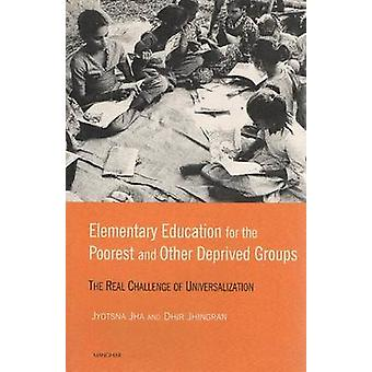 Elementary Education for the Poorest and Other Deprived Groups - The R