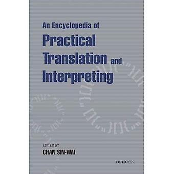 An Encyclopedia of Practical Translation and Interpreting by Sin Wai