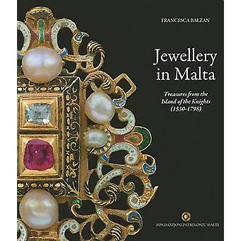 Jewellery in Malta - Treasures from the Island of the Knights (1530-17