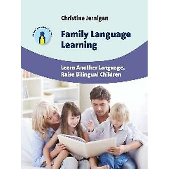 Family Language Learning - Learn Another Language - Raise Bilingual Ch