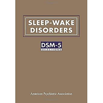 Sleep-Wake Disorders: DSM-5 Selections