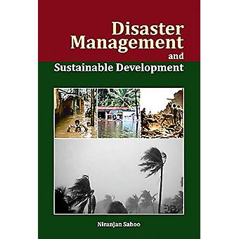 Disaster Management and Sustainable Development by Niranjan Sahoo - 9