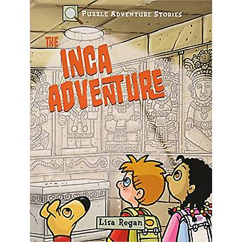 Puzzle Adventure Stories - The Inca Adventure by Dr Gareth Moore - 978