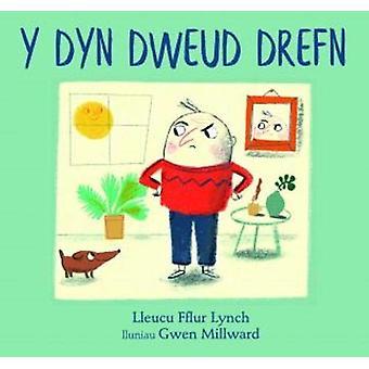 Dyn Dweud Drefn - Y by Lleucu Fflur Lynch - 9781845276454 Book