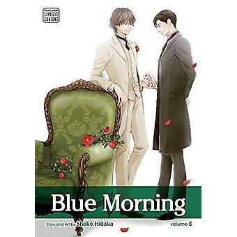 Blue Morning - Vol. 8 by Shoko Hidaka - 9781974709670 Book