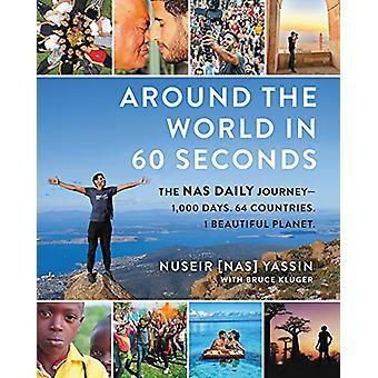 Autour du monde en 60 secondes - Le Nas Daily Journey-1 -000 Jours. 64