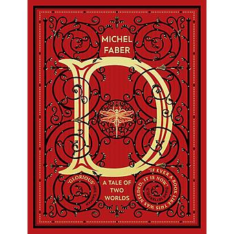 D A Tale of Two Worlds by Faber & Michel