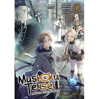 Mushoku Tensei Jobless Reincarnation Light Novel Vol. 7 by Magonote & Rifujin na
