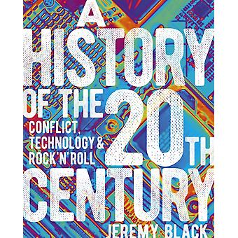 A History of the 20th Century by Black & Professor Jeremy