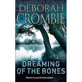 Dreaming of the Bones by Deborah Crombie - 9780330354301 Kirja