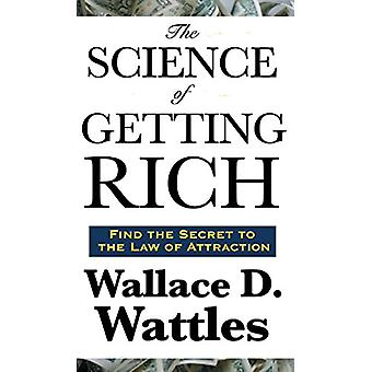 The Science of Getting Rich by Wallace D Wattles - 9781515437031 Book